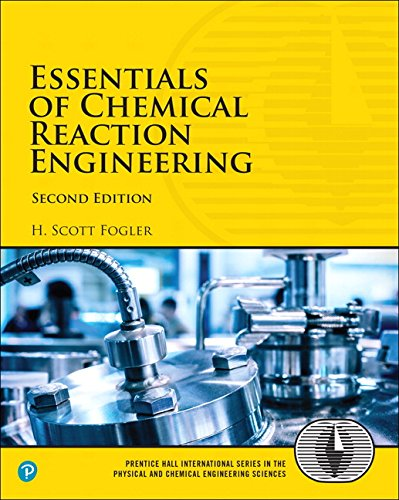 134663896 - Essentials of Chemical Reaction Engineering (2nd Edition) (Prentice Hall International Series in the Physical and Chemical Engineering Sciences)
