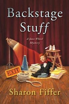 Backstage Stuff (Jane Wheel Mysteries) by [Fiffer, Sharon]