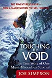 img - for Touching the Void: The True Story of One Man's Miraculous Survival book / textbook / text book
