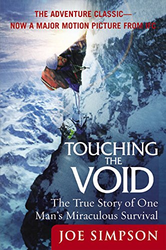 Touching the Void: The True Story of One Man