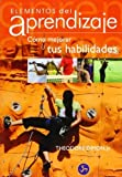 img - for Elementos del aprendizaje / Elements of Skill: C?mo mejorar tus habilidades / A Conscious Approach to Learning (Spanish Edition) by Theodore, Jr. Dimon (2007-05-30) book / textbook / text book