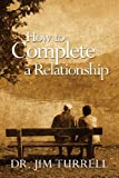 img - for How to Complete a Relationship book / textbook / text book
