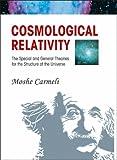 Cosmological Relativity, Moshe Carmeli, 9812700757