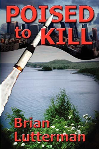 Poised to Kill by Brian Lutterman (2004-03-01)
