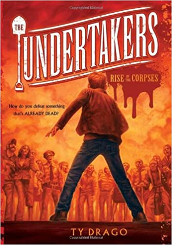 Read The Undertakers: Rise of the Corpses PDF, azw (Kindle), ePub