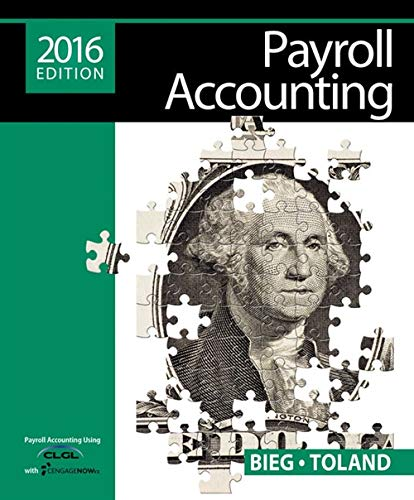 - Payroll Accounting 2016 (with CengageNOWv2, 1 term Printed Access Card)