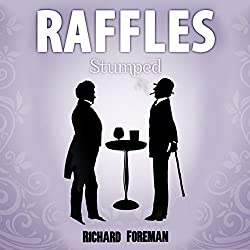 Raffles: Stumped