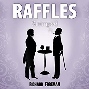 Raffles: Stumped Audiobook