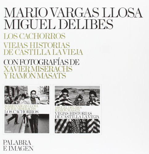 Descargar Libro Los Cachorros. Viejas Historias De Castilla La Vieja - Volumen 2 Miguel Delibes