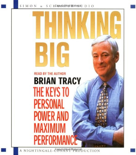 Thinking Big Personal Maximum Performance