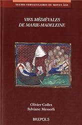 Vies médiévales de Marie-Madeleine : Volume 3