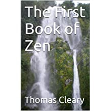 The First Book of Zen