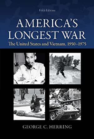 analysis of americas longest war the America's longest war research papers look at a book by george herring about the vietnam war and the united states involvement.