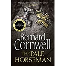 The Pale Horseman (The Last Kingdom Series, Book 2)