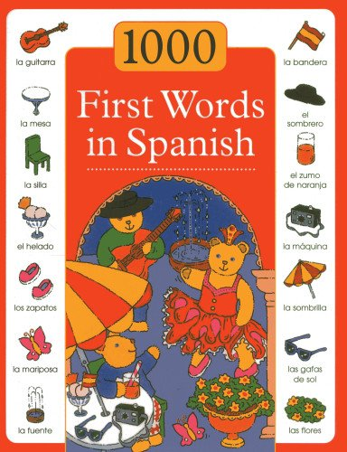 1000 First Words in Spanish (1000 Words Picture Book)