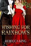 Wishing for Rainbows