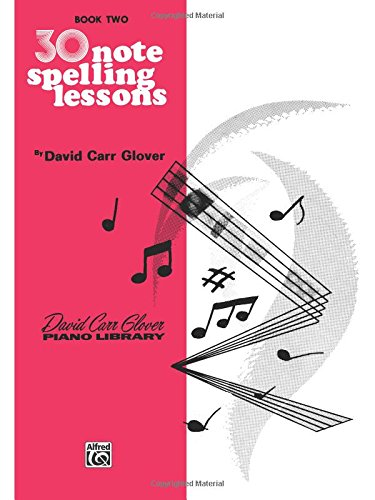 - 30 Notespelling Lessons: Level 2 (David Carr Glover Piano Library)