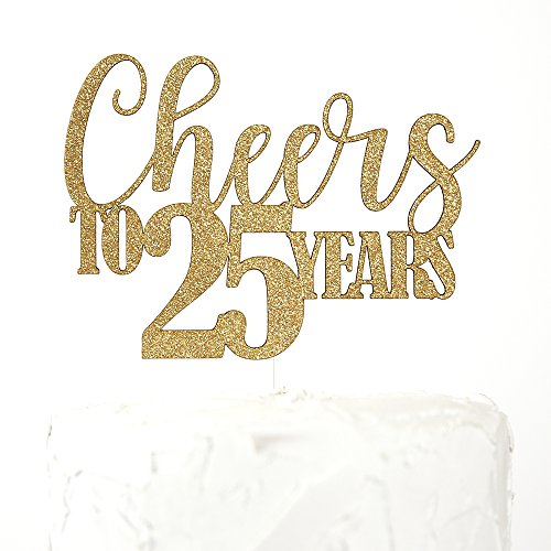 - NANASUKO 25th Anniversary Cake Topper - Cheers to 25 years - Premium quality Made in USA, Gold Glitter