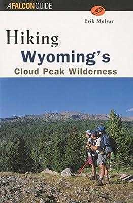 Hiking Wyoming's Cloud Peak Wilderness (Regional Hiking Series)