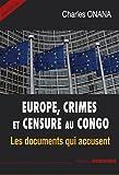 Europe, Crimes et Censure au Congo