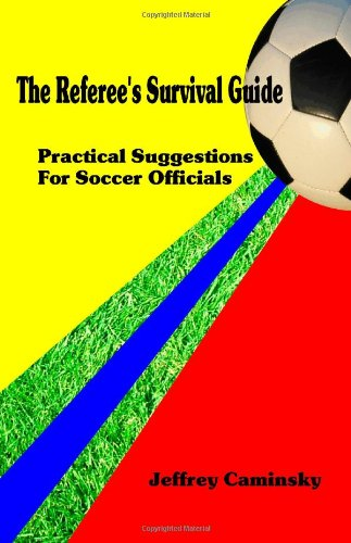 Referees Survival Guide Jeffrey Caminsky product image