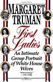 img - for First Ladies: An Intimate Group Portrait of White House Wives book / textbook / text book