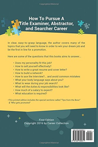 Title Examiner, Abstractor, And Searcher Career (Special Edition): The  Insideru0027s Guide To Finding A Job At An Amazing Firm, Acing The Interview U0026  Getting ...