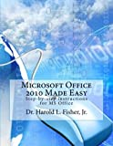 Microsoft Office 2010 Made Easy: Introduction to Microsoft Office 2010