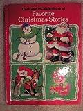 The Rand McNally Book of Favorite Christmas Stories: The Night Before Christmas Christmas Joys The C