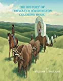 The History of Tumwater Washington Coloring Book