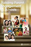 img - for Building Parent Engagement in Schools book / textbook / text book
