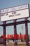 Slamthology: Collected Wrestling Writings 1991-2004