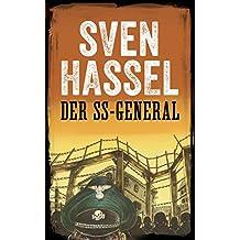 DER SS-GENERAL: Erstmals auf Deutsch (Sven Hassel - Serie Zweiter Weltkrieg) (German Edition)