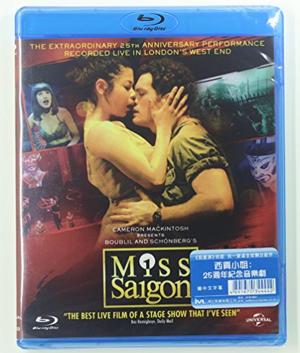 Miss Saigon: 25th Anniversary Performance Recorded Live in London's West End 西貢小姐: 25週年紀念音樂劇 (Region A Blu-ray) (Hong Kong Version) (Best In Show Deleted Scenes)