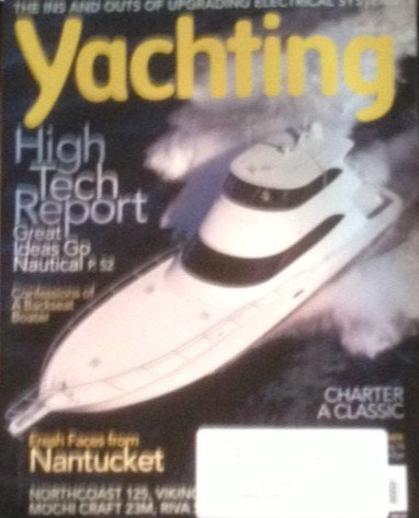 Yachting Armoury - High Tech Report - Fresh Faces From Nantucket - Charter a Classic (July, 2010)