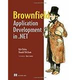 Brownfield Application Development in .NET