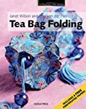 Tea Bag Folding, Janet Wilson and Tiny Van Der Plas, 1844483010