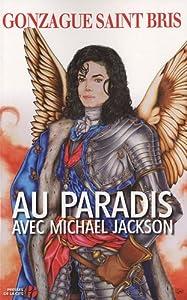"""Afficher """"Au Paradis avec Michael Jackson"""""""