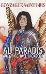Au paradis avec Michael Jackson par Saint Bris