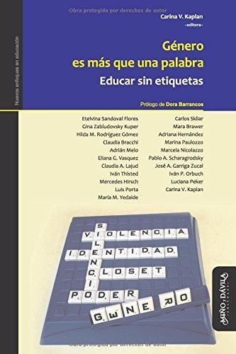 Genero es mas que una palabra: Educar sin etiquetas (Spanish Edition) [Carina V. Kaplan] (Tapa Blanda)