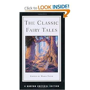 The Classic Fairy Tales Maria Tatar
