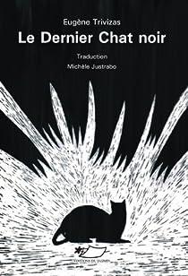 Le Dernier Chat Noir par Evgénios Trivizás