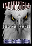 img - for Indivisible: Book 7 - Set to Reich's (The Josef and Blair Series) (Volume 2) book / textbook / text book