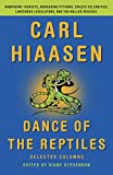 Dance of the Reptiles: Rampaging Tourists, Marauding Pythons, Larcenous Legislators, Crazed Celebrities, and Tar-Balled Beaches: Selected Columns
