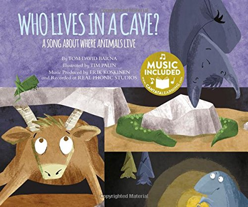 Who Lives in a Cave?: A Song about Where Animals Live (Animal World: Animals at Home) PDF