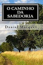 O Caminho da Sabedoria (Portuguese Edition)