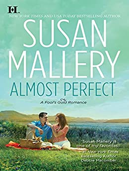 Almost Perfect (Fool's Gold Book 2) por [Mallery, Susan]