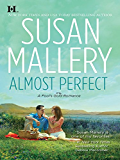 Almost Perfect (Fool's Gold Book 2)