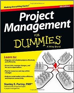 Project Management for Dummies (For Dummies Series): Amazon.es: Stanley E. Portny: Libros en idiomas extranjeros
