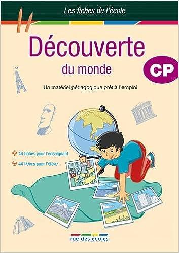 En ligne téléchargement Découverte du monde CP : Un matériel pédagogique prêt à l'emploi pdf, epub